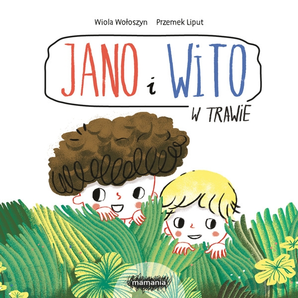 Jano i Wito. W trawie Wołoszyn Wiola