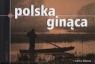 Polska ginąca Nowy wymiar