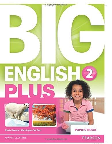 Big English Plus 2. Pupil's Book Mario Herrera, Christopher Sol Cruz