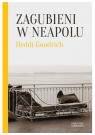 Zagubieni w Neapolu Goodrich Heddi