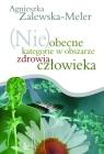 (Nie)obecne kategorie w obszarze zdrowia człowieka  Zalewska-Meler Agnieszka