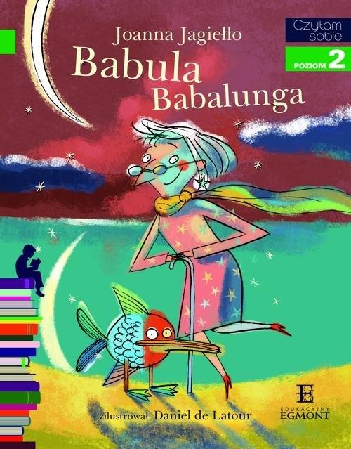 Czytam sobie Babula Babalunga Poziom 2 Jagiełło Joanna