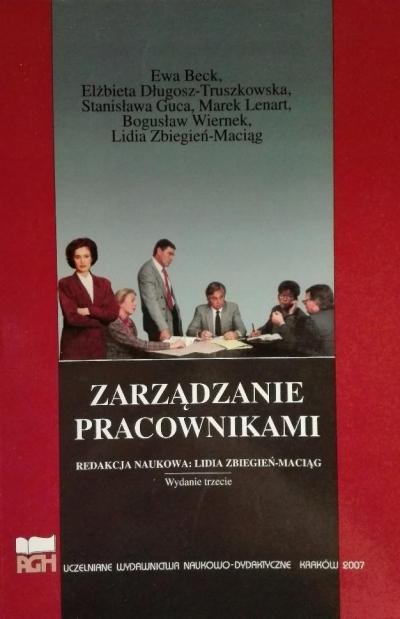 Zarządzanie pracownikami red. Lidia Zbiegień-Maciąg
