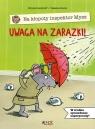 Na kłopoty inspektor Mysz. Uwaga na zarazki!