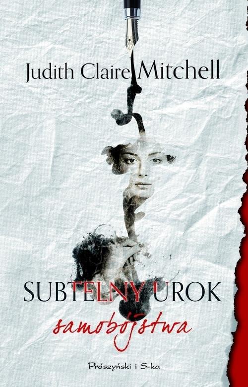 Subtelny urok samobójstwa Mitchell Judith Claire