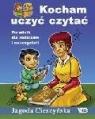 Kocham uczyć czytać. Podręcznik dla rodziców i nauczycieli