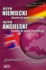 Język niemiecki kluczem do języka angielskiego Język angielski kluczem do języka niemieckiego