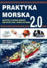 Praktyka morska 2.0 Wszystko co musisz wiedzieć, żeby wyjść cało z Westin Mike, Landsell Olle, Olofsson Nina, Olofsson Par