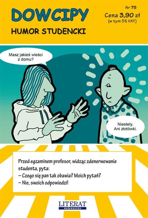 Dowcipy Nr 75: Humor studencki Adamczewski Przemysław