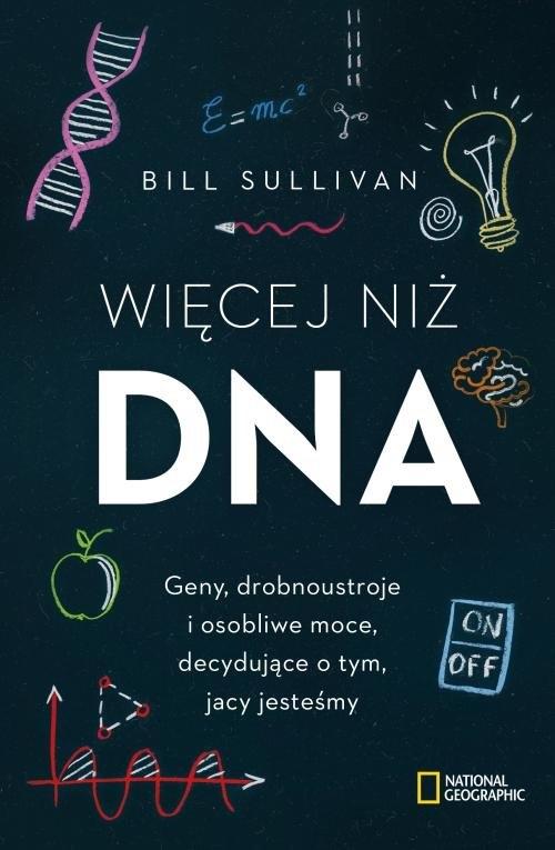 Więcej niż DNA. Sullivan Bill