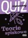 Quiz imprezowy. Teorie spiskowe