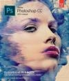 Adobe Photoshop CC Classroom in a Book 2015 Conrad Chavez, Andrew Faulkner