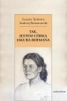 Tak, jestem córką Jakuba Bermana Z Lucyną Tychową rozmawia Andrzej Tychowa Lucyna, Romanowski Andrzej