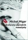 Erotyczny pamiętnik masażysty Michał Migar