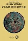 W kręgu shintoizmu Doktryna kult organizacja Tom 2