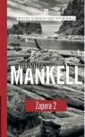 Zapora Częsć 2 Mankell Henning