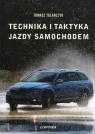 Technika i taktyka jazdy samochodem Talarczyk Tomasz