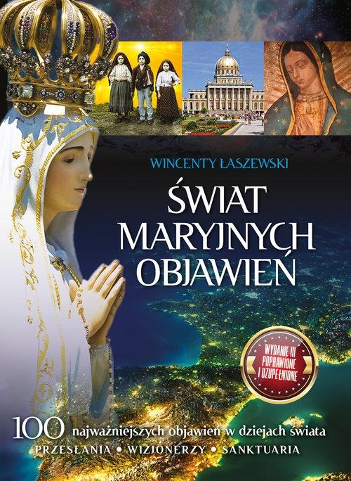 Świat Maryjnych Objawień Łaszewski Wincenty