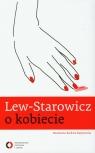 Lew Starowicz o kobiecie