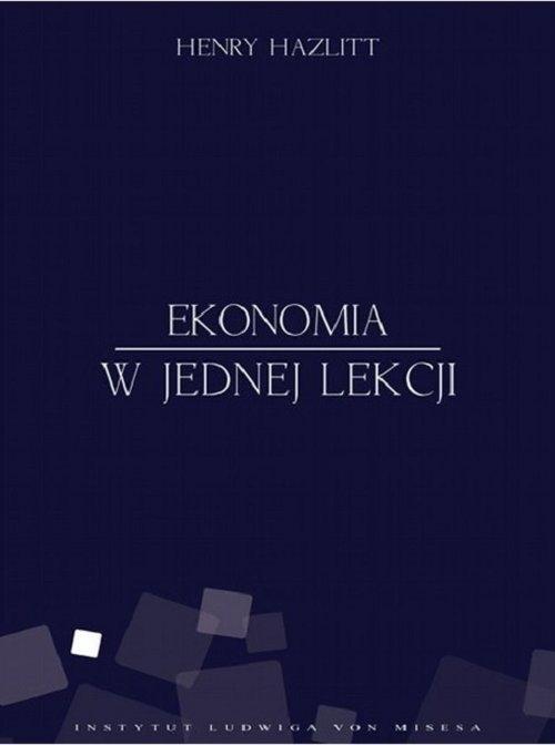 Ekonomia w jednej lekcji Hazlitt Henry