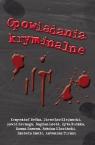 Opowiadania kryminalne  Belka Krzysztof, Klejnocki Jarosław