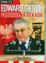 Edward Gierek Przerwana Dekada  (Audiobook) Rolicki Janusz