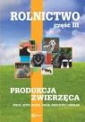 Rolnictwo cz. 3 Produkcja zwierzęca