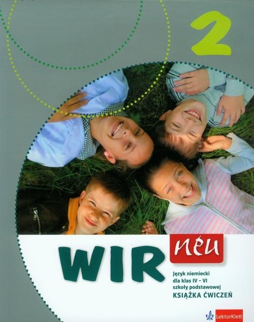 Wir neu 2 Język niemiecki Książka ćwiczeń dla klas 4-6 Motta Giorgio