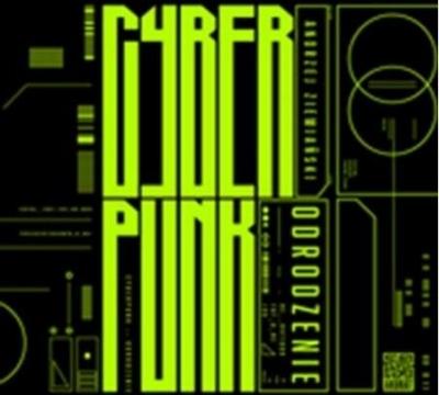 Cyberpunk. Odrodzenie (Audiobook) Ziemiański Andrzej