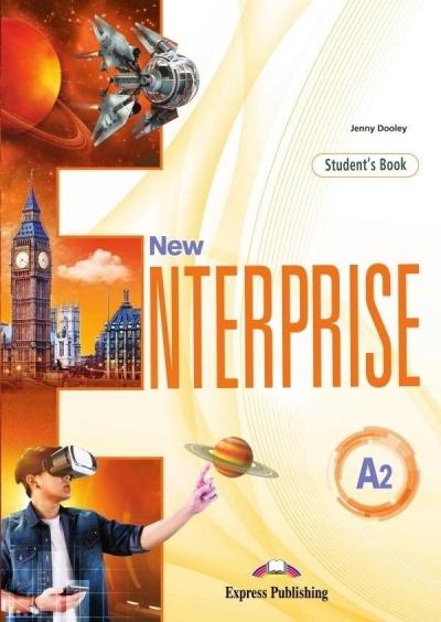 New Enterprise A2 Student's Book (edycja wieloletnia). Podręcznik do języka angielskiego dla szkół ponadpodstawowych Jenny Dooley