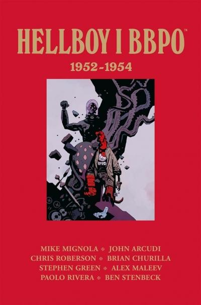 Hellboy i BBPO: 19521954 praca zbiorowa
