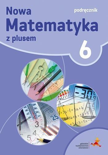 Matematyka z plusem. Podręcznik do klasy 6 szkoły podstawowej Małgorzata Dobrowolska, Marta Jucewicz, Marcin Ka