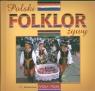 Polski folklor żywy  wersja polska