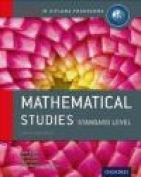 IB Mathematical Studies Standard Level Jim Fensom, Paula Waldman de Tokman, Jane Forrest
