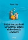Redystrybucyjne skutki wprowadzenia podatku od nieruchomości ad valorem Para Paweł