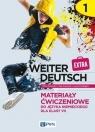 Weiter Deutsch Extra 1. Materiały ćwiczeniowe do języka niemieckiego dla Kozubska Marta, Krawczyk Ewa, Zastąpiło Lucyna
