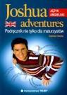 Joshua adventures Podręcznik nie tylko dla maturzystów
