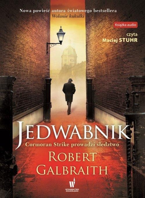 Jedwabnik. Cormoran Strike prowadzi śledztwo. Tom 2 (Audiobook) Robert Galbraith (J.K. Rowling)