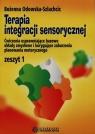 Terapia integracji sensorycznej zeszyt 1