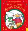 Tupcio Chrupcio Świąteczna księga Piotrowska Eliza