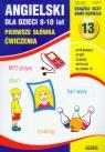 Angielski dla dzieci 13 pierwsze słówka ćwiczenia