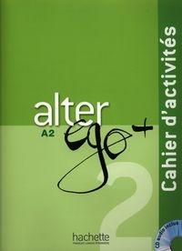 Alter Ego+ 2 ćwiczenia z płytą CD Berthet Anne, Sampsonis Beatrix