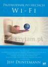 Przewodnik po sieciach Wi-Fi
