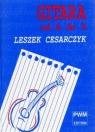 Gitara od A do Z Cesarczyk Leszek