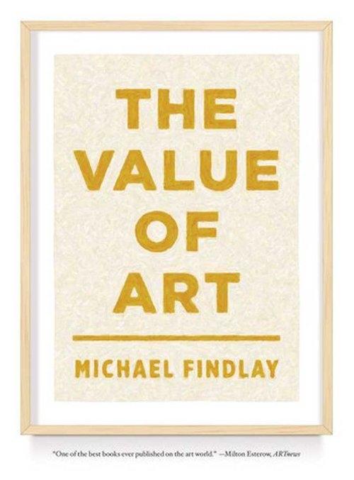 Value of Art Findlay Michael