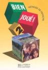 Bien Joue 2 Książka ucznia Gislon Carla, Grazia Selle Maria, Jamet Marie-Christine, Grunberg Anne