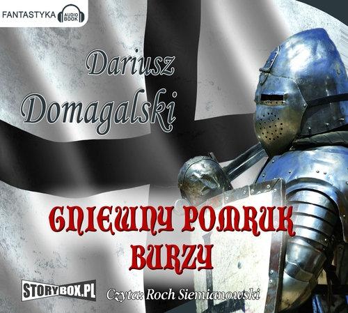 Gniewny pomruk burzy (Audiobook) Domagalski Dariusz