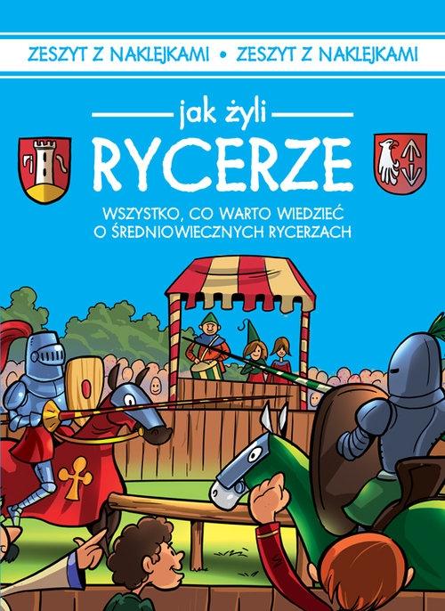 Jak żyli ludzie Rycerze Czarkowska Iwona