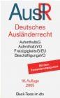 Deutsches Auslanderrecht AuslR G Renner