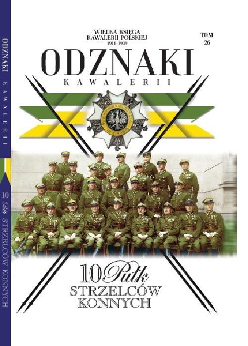 Wielka Księga Kawalerii Polskiej Odznaki Kawalerii Tom 26